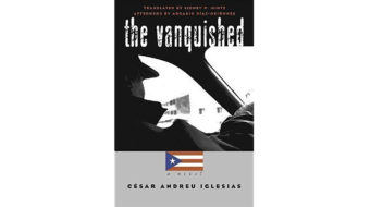 The Vanquished: A Puerto Rican novel