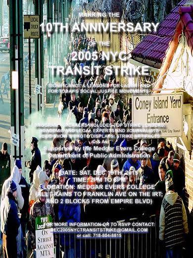 Celebrating the 10th anniversary of the TWU Local 100 transit strike