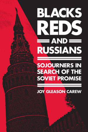 "Left on the bookshelf: ""Blacks, Reds and Russians"""