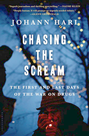 """A book of considerable consequence: """"Chasing the Scream"""""""