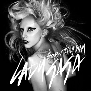 """Born This Way"": Lady Gaga's anthem of acceptance"