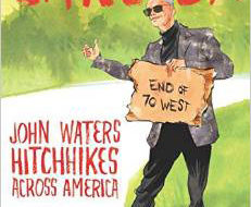 "Cult film's John Waters gets ""Carsick"""