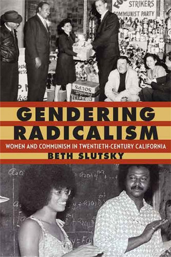"""""""Gendering Radicalism"""" tells important story of women and communism"""