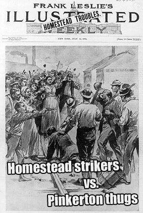Today in labor history: Homestead strikers battle Pinkerton thugs