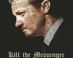 """Freedom of the press? """"Kill the Messenger"""" in review"""