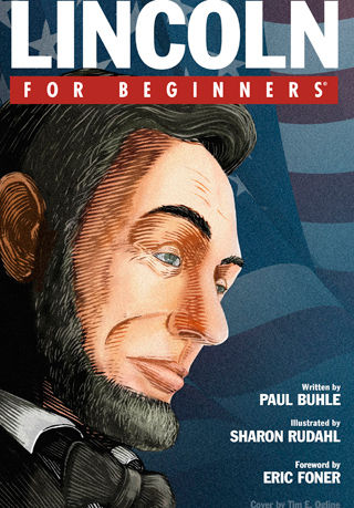 """""""Lincoln for Beginners"""": illustrated biography of a gradualist radical"""