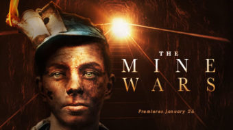 """The Mine Wars"": Turning coal into the diamond of solidarity"