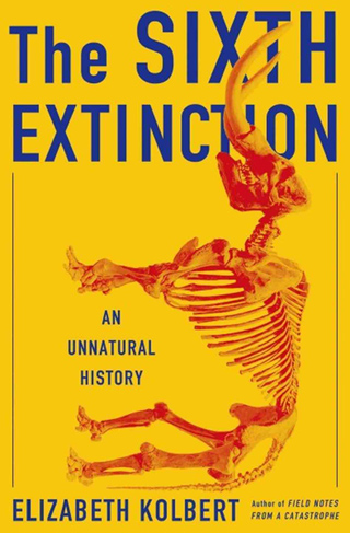 """""""The Sixth Extinction"""" or how humanity, perching on tree limb, saws it off"""