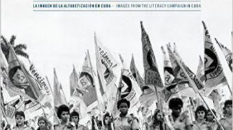 """""""A Year Without Sundays:"""" remaking Cuban society through literacy campaign"""