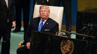 Trump's UN promises: War, racism, and an anti-communist crusade