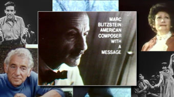 Three historic TV features on radical composer Marc Blitzstein now available for viewing