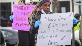 Workers strike over safety failures; progressives hatch plans for next stimulus