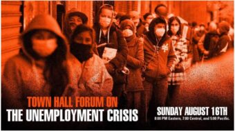 People's World to co-sponsor Sunday town hall forum on unemployment crisis